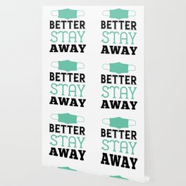 Better Stay Away Wallpaper
