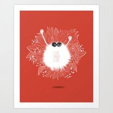 Live, Laugh, and Love..  Art Print
