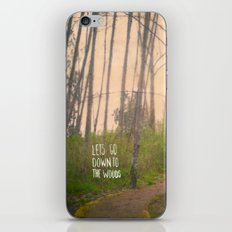 Lets go down to the woods iPhone & iPod Skin