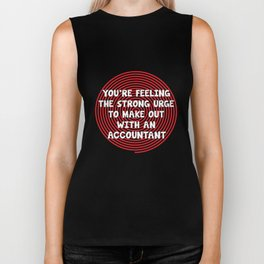 Feeling Urge to Make Out with an Accountant T-Shirt Biker Tank