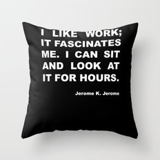 On work Throw Pillow