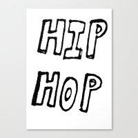 hip hop Canvas Prints featuring HIP HOP by Simon Greiner