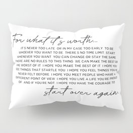 for what it's worth Pillow Sham
