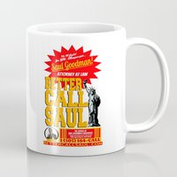 better call saul Mugs featuring BETTER CALL SAUL  |  BREAKING BAD by Silvio Ledbetter