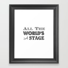 All the world's a stage William Shakespeare Typography Framed Art Print