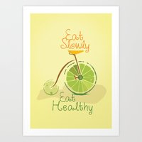 Eat slowly, eat healthy. A PSA for stressed creatives. Art Print