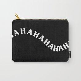 hahahahahaha Carry-All Pouch