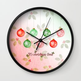 It's christmas time Wall Clock