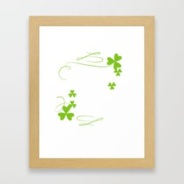 Funny Tee For Patrick's Day. Gift Ideas Framed Art Print