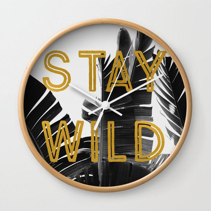 Stay Wild (Palm) Wall Clock
