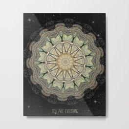 You are Everything Mandala Metal Print