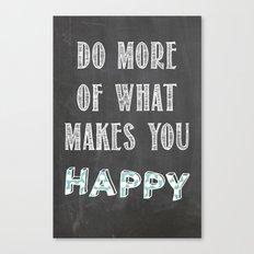 Quote, inspiration chalk board  Canvas Print