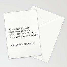 I am fond of pigs.   - Winston S. Churchill Stationery Cards