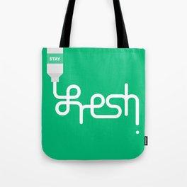 Stay Fresh Tote Bag