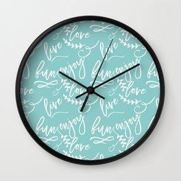 The Fun Life - Live, Love, Enjoy Wall Clock