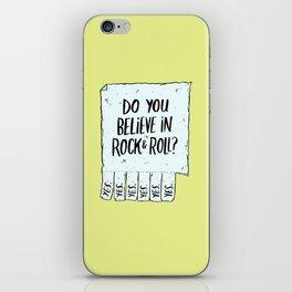 Believe in Rock & Roll iPhone Skin