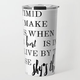 Sky's The Limit - Biggie Smalls Quote Travel Mug
