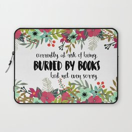 Buried By Books Laptop Sleeve