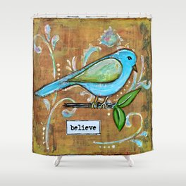 Believe - Mixed Media Bird Shower Curtain