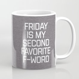 Favorite F-Word Funny Quote Coffee Mug