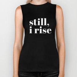still I rise VIII Biker Tank
