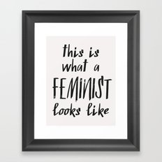 this is what a feminist looks like Framed Art Print
