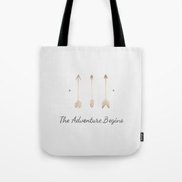 The Adventure Begins Quote Tote Bag
