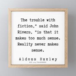 61     Aldous Huxley Quotes    190714   Framed Mini Art Print
