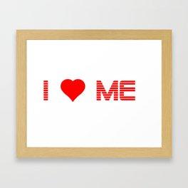Valentine's - I Love Me (Heart) Framed Art Print