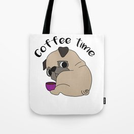 pug coffee time coffein Dog Doggie Puppy gift Tote Bag