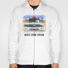 Built Ford Tough Hoody