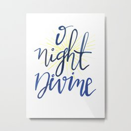 O Night Divine Metal Print