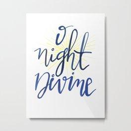 O Night Divine Metal Print