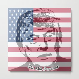 The 45th President Metal Print