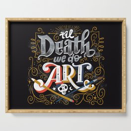 Til Death We Do Art Serving Tray