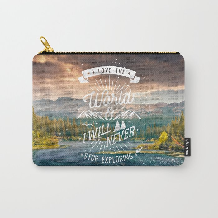 Inspirational Quote and Mountains III Carry-All Pouch