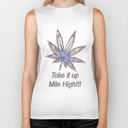 Toke It Up Mile High Biker Tank