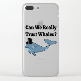Can We Really Trust Whales? Clear iPhone Case