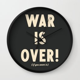 War is over!, if you want it, vintage art, peace, Yoko Ono, Vietnam War, civil rights Wall Clock
