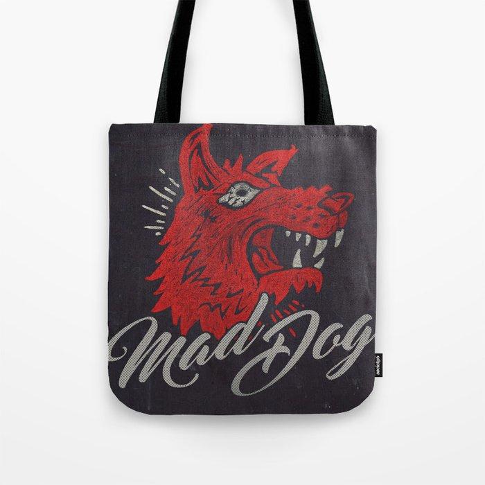MAD DOG Tote Bag