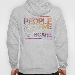 Normal People Scare Me Hoody