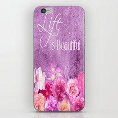 Life Is Beautiful Flowers iPhone & iPod Skin