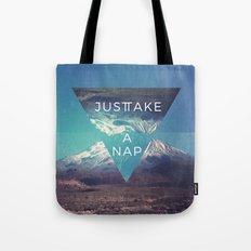 Just Take A Nap Tote Bag