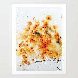 """""""I miss you"""" Art Print"""