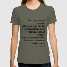 Charles Bukowski Typewriter Quote People MEDIUM Lieutenant Womens Fitted Tee