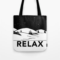 relax Tote Bags featuring Relax by notalkingplz