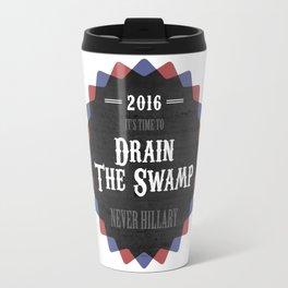 Drain The Swamp Travel Mug