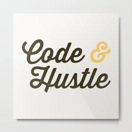 Code & Hustle Metal Print