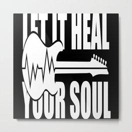 Let Music Heal Your Soul Metal Print