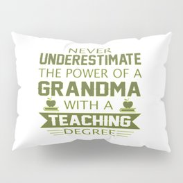 Grandma Teacher Pillow Sham